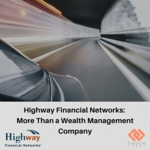 Highway Financial Networks More Than a Wealth Management Company