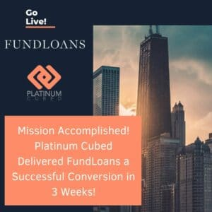 FundLoans is Live! with Platinum Cubed