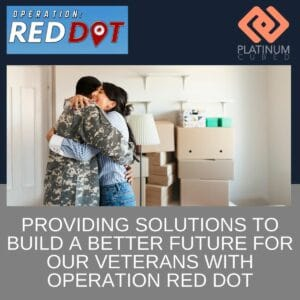 Providing Solutions to Build a Better Future for Our Veterans with Operation Red Dot